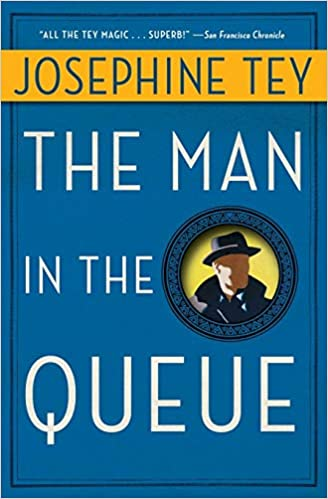 Josephine Tey - Man in the Queue Audio Book Free