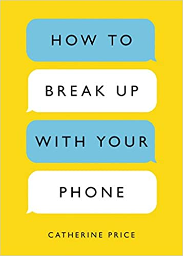 Catherine Price - How to Break Up with Your Phone Audio Book Free