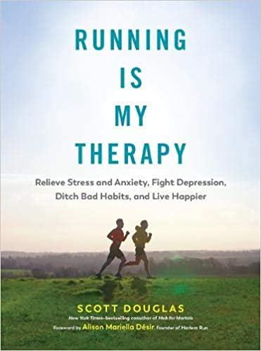Scott Douglas - Running Is My Therapy Audio Book Free