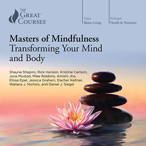 Shauna Shapiro - Masters of Mindfulness Audio Book Free