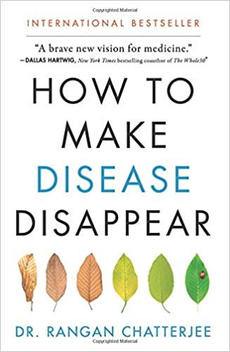 Rangan Chatterjee - How to Make Disease Disappear Audio Book Free