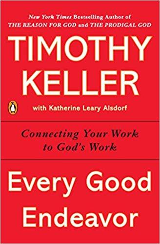 Timothy Keller - Every Good Endeavor Audio Book Free