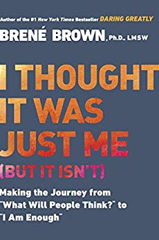 Brené Brown - I Thought It Was Just Me Audio Book Free