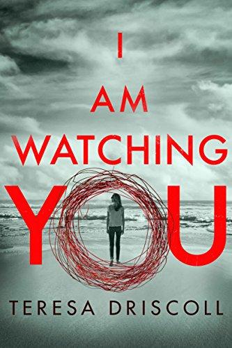 Teresa Driscoll - I Am Watching You Audio Book Free