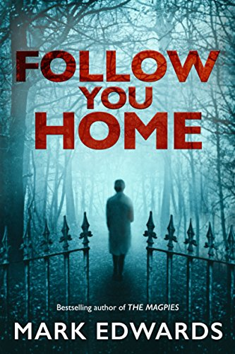 Mark Edwards - Follow You Home Audio Book Free