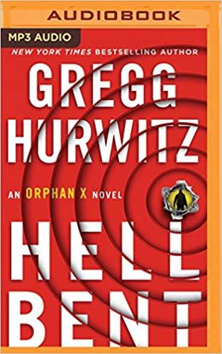 Gregg Hurwitz - Hellbent Audio Book Free