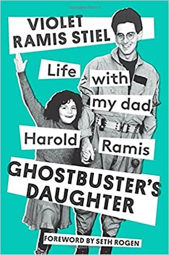 Violet Ramis Stiel - Ghostbuster's Daughter Audio Book Free