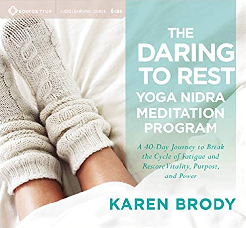Karen Brody - The Daring to Rest Yoga Nidra Meditation Program Audio Book Free