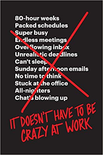 Jason Fried - It Doesn't Have to Be Crazy at Work Audio Book Free