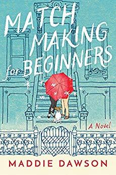 Maddie Dawson - Matchmaking for Beginners Audio Book Free