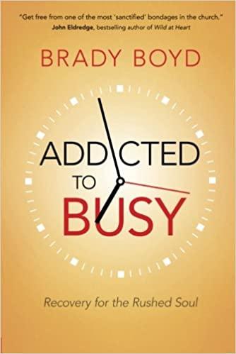 Brady Boyd - Addicted to Busy Audio Book Free