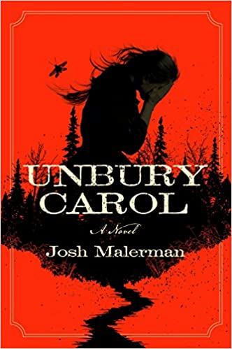 Josh Malerman - Unbury Carol Audio Book Free