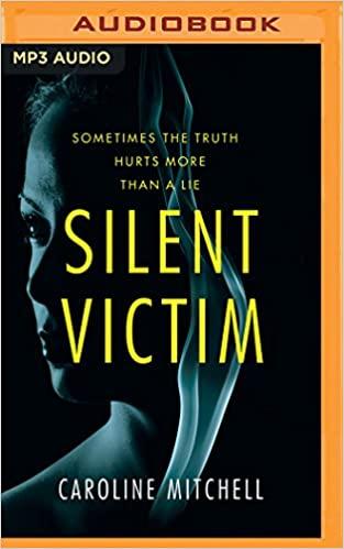 Caroline Mitchell - Silent Victim Audio Book Free